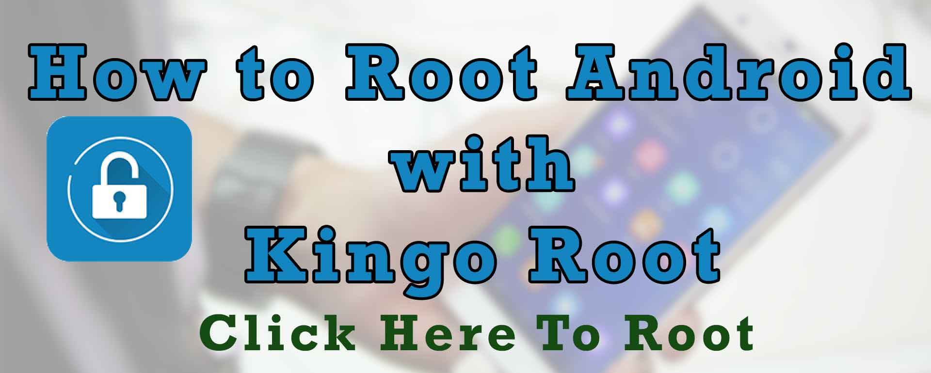 How to root Android with Kingoroot - Kingoroot apk